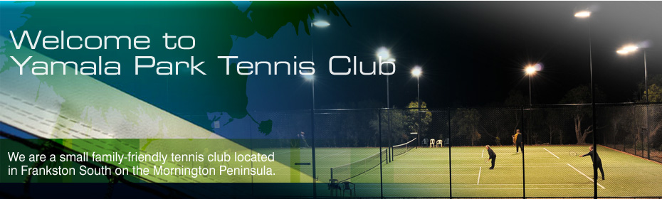 Yamala Park Tennis Club Always Welcomes New Members We Offer A Range Of Membership Options From Singles To Families For Social And Competition Players